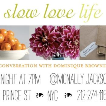 tonight in nyc: dominique browning q&a with d*s