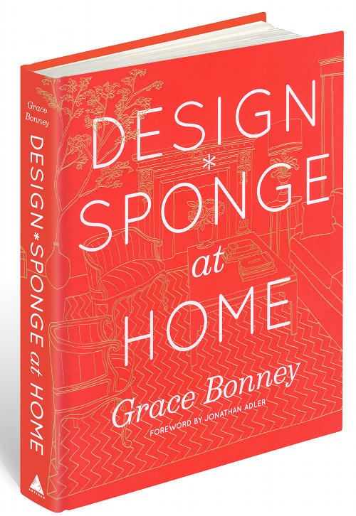 Design Sponge At Home Is Officially Out
