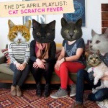 D*S April Playlist: Cat Scratch Fever