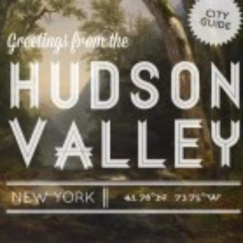 Hudson Valley City Guide {Update}