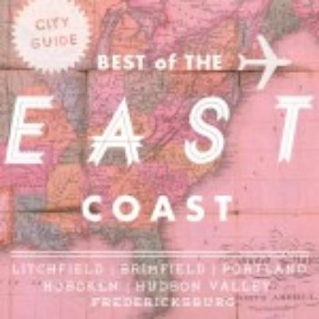 Best of East Coast City Guides