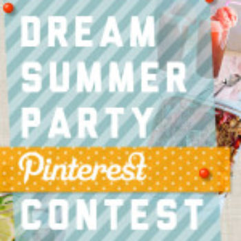 Your Dream Summer Party Pinterest Contest: Winners!