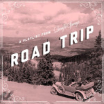 Road Trip Playlist + Weekly Wrap Up