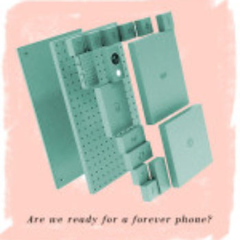"Phonebloks: Is the World Ready for a ""Forever"" Phone?"