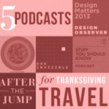 Podcasts to Get You Through Thanksgiving Travel