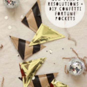 NYE Resolutions + DIY New Year's Eve Confetti Fortune Pockets