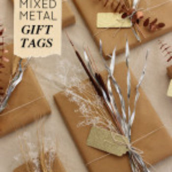 DIY Project: Mixed Metal Natural Gift Toppers