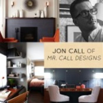 After the Jump: Interview with Interior Designer Jon Call