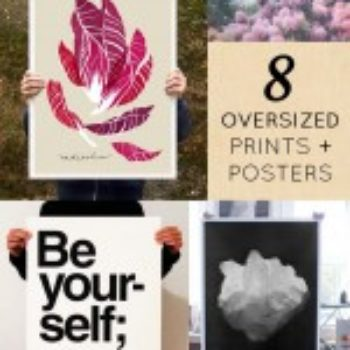 8 Oversized Posters I Love