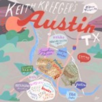 24 Hours In Austin with Keith Kreeger