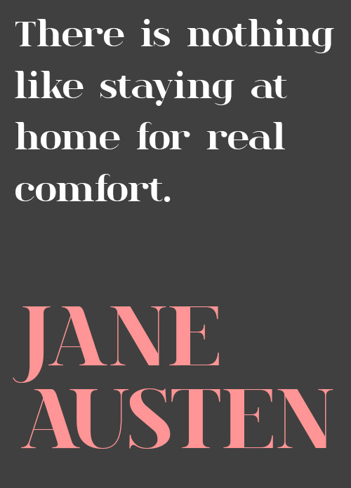 Design*Sponge | Wise Words from Jane Austen