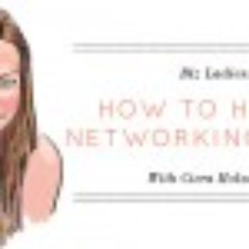 Biz Ladies: How to Hold a Networking Event