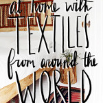 Around the World With Textiles