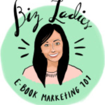 Biz Ladies: eBook Marketing 101 – Strategies for Launching Your Online Product with Success