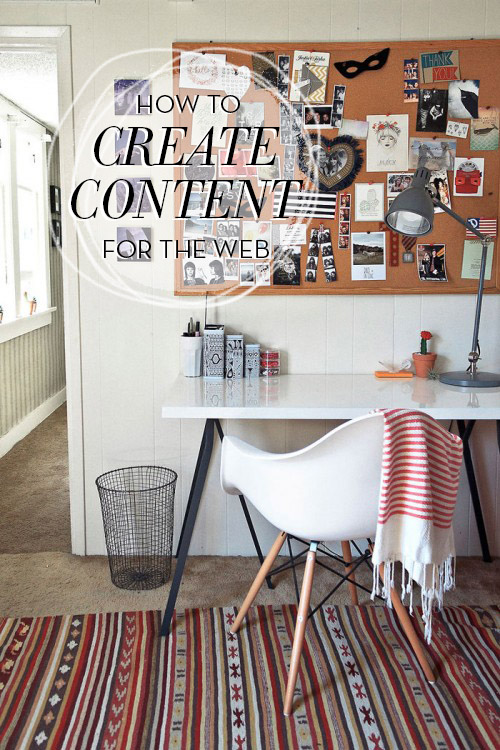 DesignSponge: How To Create Content for the Web