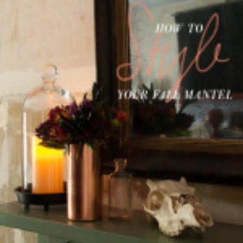 How To Style Your Fall Mantel