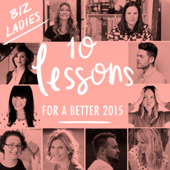10 Lessons Gleaned from 2014 For a Better 2015