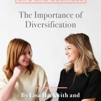 Life and Business: The Importance of Diversification