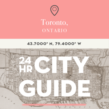 24 Hours in Toronto with Ryan Bolton