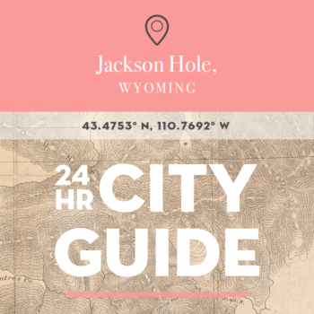 24 Hours In Jackson Hole Update: The Winter Edition