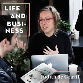 Life & Business: Judith de Graaff