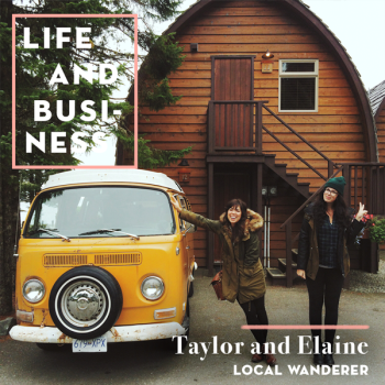 Life & Business: Taylor & Elaine of Local Wanderer