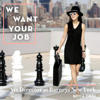 We Want Your Job: Art Director at Barneys New York