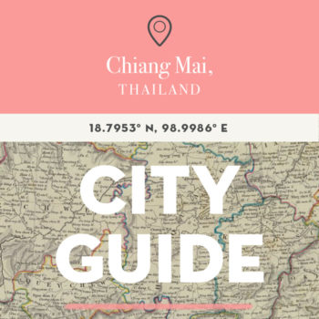 Chiang Mai, Thailand City Guide
