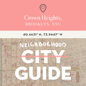 Crown Heights, Brooklyn Guide