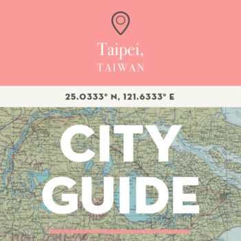 Taipei, Taiwan City Guide
