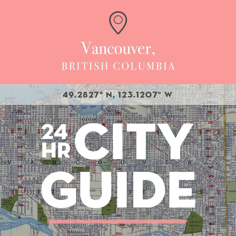 vancouver-24hourcityguide
