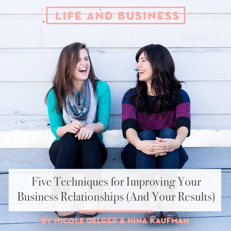 Have Business Relationship With Your >> 5 Techniques For Improving Your Business Relationships And Your