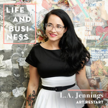Life & Business: L.A. Jennings of Art Restart