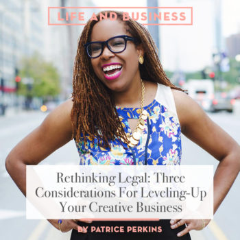 Life & Business: Rethinking Legal by Patrice Perkins