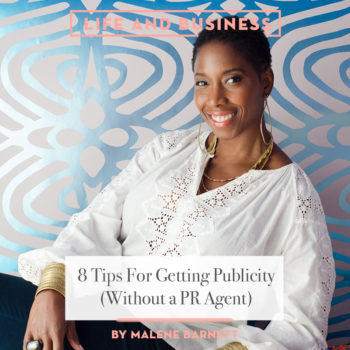 8 Tips For Getting Publicity (Without a PR Agent)