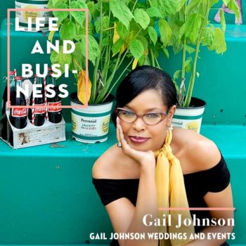 Life & Business: Gail Johnson