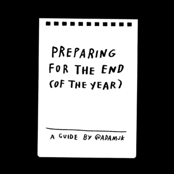 Preparing For The End (Of The Year)