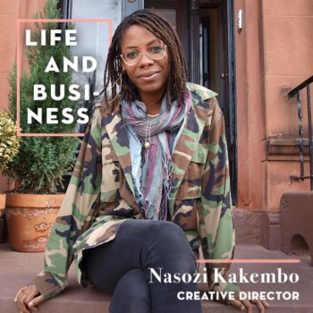 Life & Business: Nasozi Kakembo