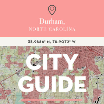 Durham, NC City Guide