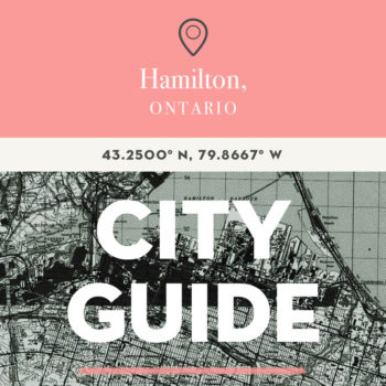 Hamilton, ON City Guide