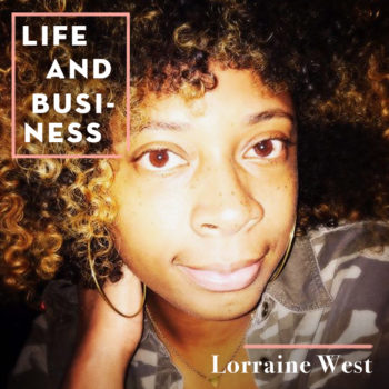 Life & Business: Lorraine West