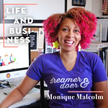 Life & Business: Monique Malcolm