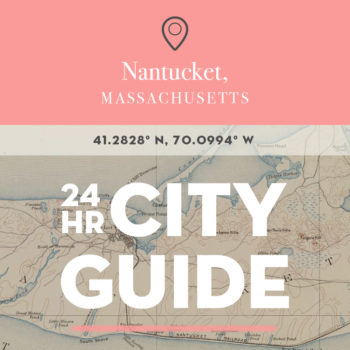 24 Hours in Nantucket, MA