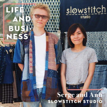 Life & Business: Serge & Ann of Slowstitch Studio