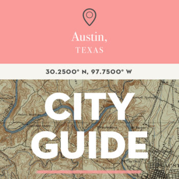 Austin, TX City Guide