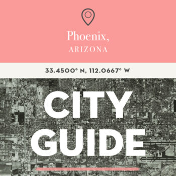 Phoenix, AZ City Guide