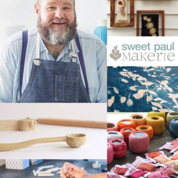 Sweet Paul Makerie + New Book Preview in Philly + Best of the Web
