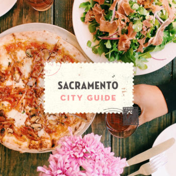 Sacramento, CA City Guide