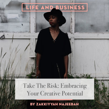 Embracing Your Creative Potential with Zakkiyyah Najeebah