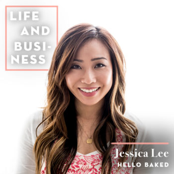 Sacrifice As a Key Ingredient for Success with Jessica Lee of Hello Baked